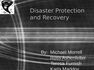 Disaster Protection and Recovery