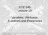 Lecture 10 Variables, Attributes, Functions and Procedures