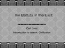 Ibn Battuta in the East