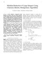 Modular Reduction of Large Integers Using Classical, Barrett, Montgomery Algorithms