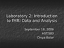 Laboratory 2: Introduction to fMRI Data and Analysis