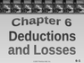 Deductions and Losses