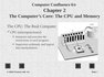 The Computer's Core - The CPU and Memory