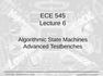 Lecture 6 Algorithmic State Machines Advanced Testbenches
