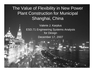 The Value of Flexibility in New Power Plant Construction
