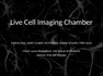 Live Cell Imaging Chamber
