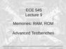 Lecture 9 Memories: RAM, ROM