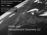 Orbits and Measurement Geometry