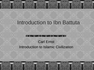 Introduction to Ibn Battuta