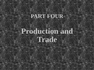 Production and Trade