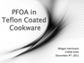 PFOA in Teflon Coated Cookware