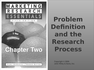 Problem Definition and the Research Process