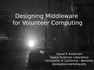 Designing Middleware for Volunteer Computing