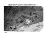 GEOMORPHOLOGY FIELD TRIP 2011