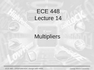 Lecture 14 Multipliers