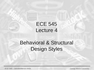 Lecture 4 Behavioral & Structural Design Styles