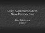 Cray Supercomputers
