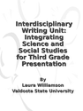 Interdisciplinary Writing Unit