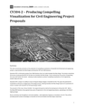 Producing Compelling  Visualization for Civil Engineering Project  Proposals