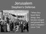 Jerusalem Stephen's Defense
