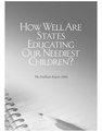 HowWellAre States Educating Our Neediest Children?
