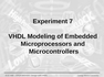 VHDL Modeling of Embedded Microprocessors and Microcontrollers