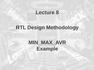 Lecture 8 RTL Design Methodology