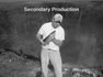 Secondary Production
