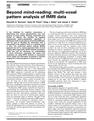 Beyond mind-reading: multi-voxel pattern analysis of fMRI data