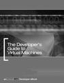 The Developer's Guide to Virtual Machines