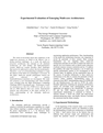 Experimental Evaluation of Emerging Multi-core Architectures