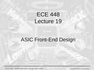 Lecture 19 ASIC Front-End Design