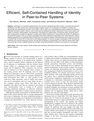 Efficient Self Contained Handling of Identity in Peer to Peer Systems