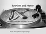 Lecture Notes - Rhythm and Meter