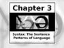 Ch 3 Syntax