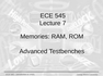 Lecture 7 Memories: RAM, ROM
