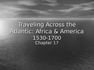 Lecture 2_SV_Africa Americas Atlantic_CH17-2