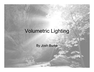Volumetric Lighting