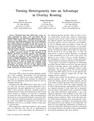 Turning Heterogeneity into an Advantage in Overlay Routing