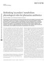 Rethinking 'secondary' metabolism