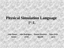 Physical Simulation Language: