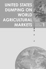 UNITED STATES DUMPING ON WORLD AGRICULTURAL MARKETS
