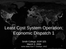 Least Cost System Operation Economic Dispatch