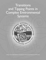 Transitions and Tipping Points in Complex Environmental Systems